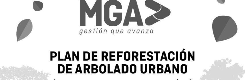 FORESTAL MGA - Plan Reforestacion y Arbolado Urbano - wide